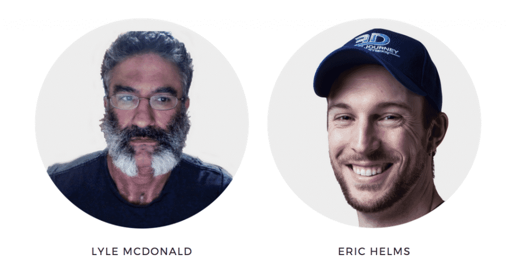 Lyle McDonald and Eric Helms